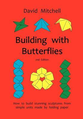 Building with Butterflies by David Mitchell