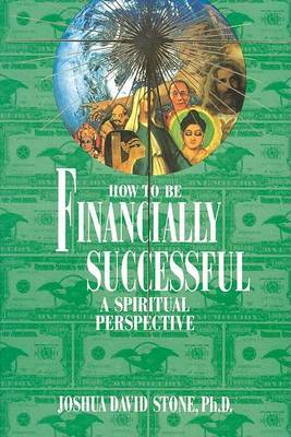 How to Be Financially Successful by Joshua David Stone image