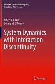 System Dynamics with Interaction Discontinuity by Albert C.J. Luo