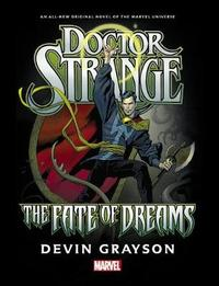 Doctor Strange: The Fate Of Dreams Prose Novel by Devin K Grayson