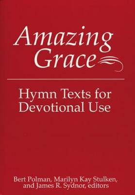 Amazing Grace by Bert Polman