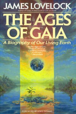 an analysis of geophysiology in the ages of gaia by john lovelock Gaia hypothesis village as lovelock at the time (bowerchalke, wiltshire, uk) the gaia hypothesis has since been supported by a number of scientific experiments [8] and provided a number of useful predictions, [9] and hence is properly referred to as the gaia.