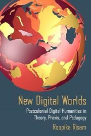 New Digital Worlds by Roopika Risam