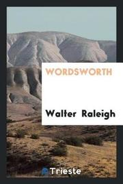 Wordsworth by Walter Raleigh image