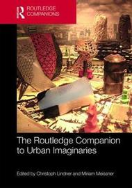 The Routledge Companion to Urban Imaginaries