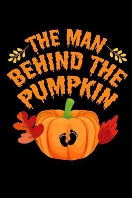 The Man Behind The Pumpkin by Tsexpressive Publishing
