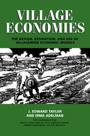 Village Economies by J.Edward Taylor image
