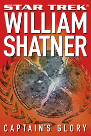 Captain's Glory by William Shatner image