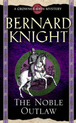 The Noble Outlaw by Bernard Knight image