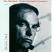 Poetic Champions Compose [Remaster] by Van Morrison