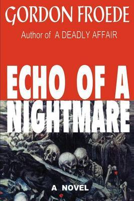 Echo of a Nightmare by Gordon L. Froede image