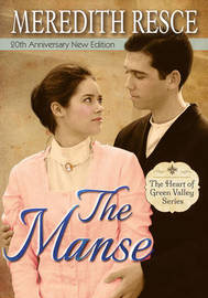 The Manse by Meredith Resce