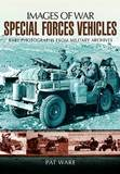 Special Forces Vehicles by Pat Ware
