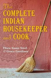 The Complete Indian Housekeeper and Cook by F.A. Steel image