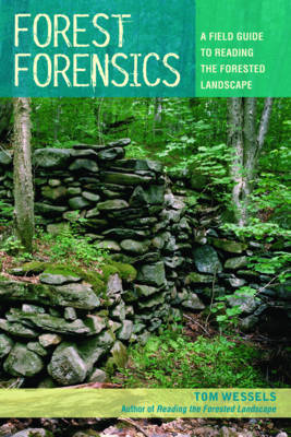 Forest Forensics by Tom Wessels