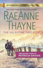 The Valentine Two-Step & the Color of Courage by Raeanne Thayne