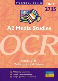 A2 Media Studies OCR: Unit 2735 by Tanya Jones image