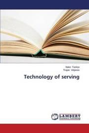 Technology of Serving by Taskov Nako