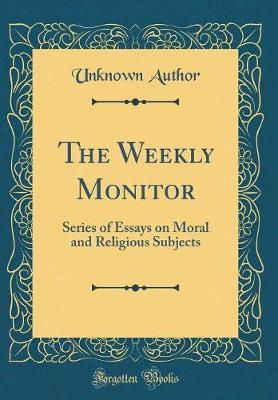 The Weekly Monitor by Unknown Author