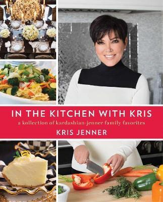In the Kitchen with Kris by Kris Jenner image