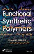 Functional Synthetic Polymers by Johannes Karl Fink