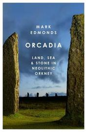 Orcadia by Mark Edmonds