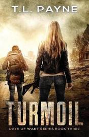 Turmoil by T L Payne