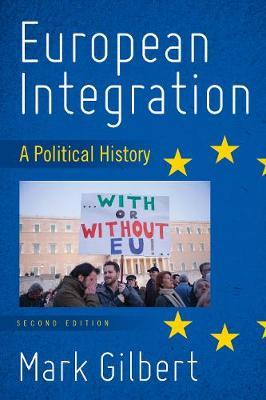 European Integration by Mark Gilbert
