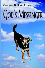 God's Messenger by Caroline D. Hutton image