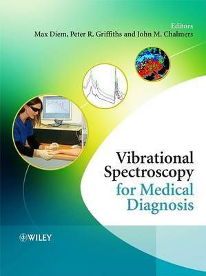 Vibrational Spectroscopy for Medical Diagnosis