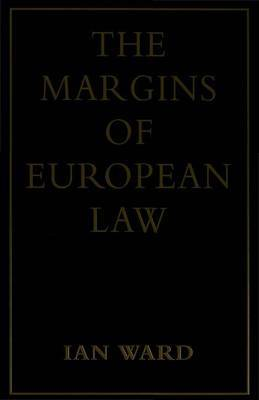 The Margins of European Law by Ian Ward image