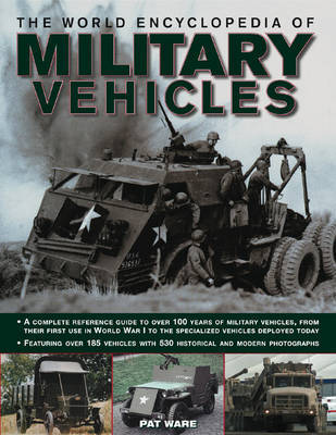 World Encyclopedia of Military Vehicles by Pat Ware
