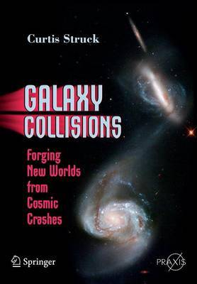 Galaxy Collisions by Curtis Struck image