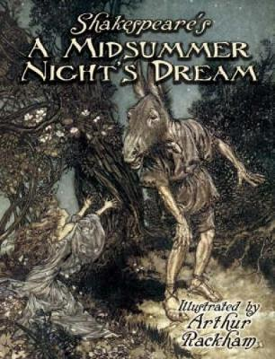 "Shakespeare's ""A Midsummer Night's Dream"" by William Shakespeare"