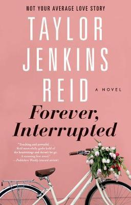 Forever, Interrupted by Taylor Jenkins Reid