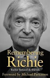 Remembering Richie by Richie Benaud