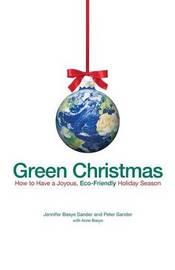 Green Christmas by Jennifer Basye Sander