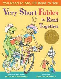 You Read To Me, I'll Read To You: Very Short Fables To Read Together by Mary Ann Hoberman