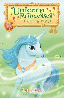 Unicorn Princesses 5: Breeze's Blast by Emily Bliss image