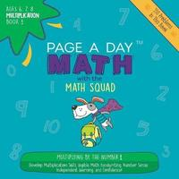 Page a Day Math Multiplication Book 1 by Janice Auerbach image