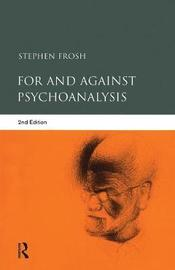 For and Against Psychoanalysis by Stephen Frosh image