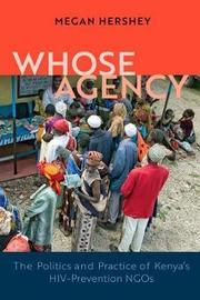 Whose Agency by Megan Hershey