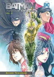 Batman and the Justice League Volume 2 by Shiori Teshirogi