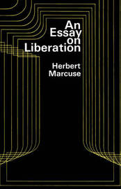 An Essay on Liberation by Herbert Marcuse image
