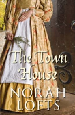 The Town House by Norah Lofts image