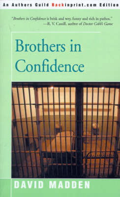 Brothers in Confidence by David Madden