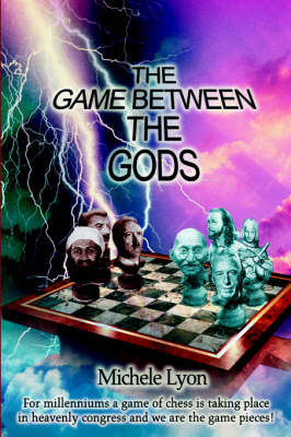 The Game Between the Gods by Michele Lyon