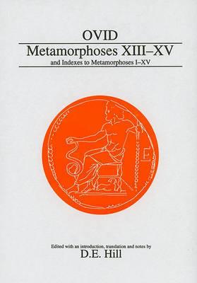Metamorphoses: Bks. 13-15 by Ovid