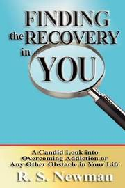 Finding the Recovery in You by R.S. Newman image