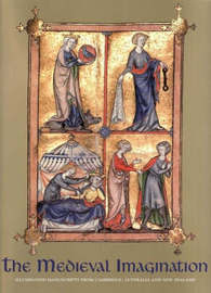 The Medieval Imagination: Illuminated Manuscripts from Cambridge, Australia and New Zealand image